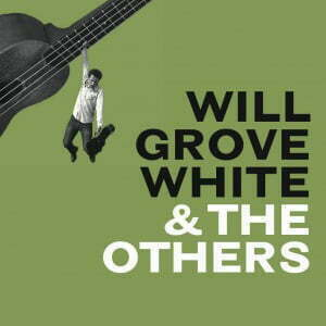 Will_BuyWillGroveWhiteAndTheOthers